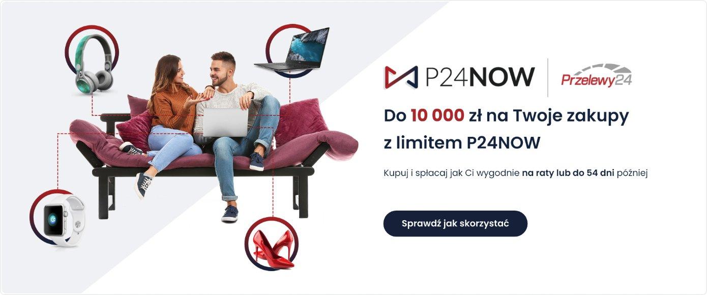 P24NOW czyli odnawialny limit w Przelewy24, nawet do 10000 złotych na zakupy w Motoszafie. Spłacaj w przystępnych ratach lub zapłac za 54 dni.